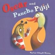 Oscar and Pancho Pijiji - Marcos Almada Rivero - Edelvives Infantil