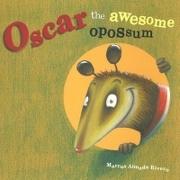Oscar the Awesome Opossum - Marcos Almada Rivero - Edelvives Infantil