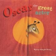 Oscar the Great Actor - Marcos Almada Rivero - Editorial Progreso