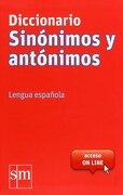 Diccionario Sinónimos y Antónimos. Lengua española - Equipo Ediciones SM, - EDICIONES SM