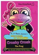 Croaky Croak the Frog: Her Dreams of Water Tell Her Future