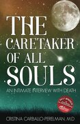 The Caretaker of All Souls: An Intimate Interview with Death