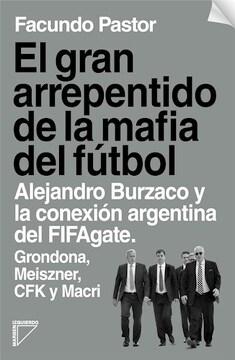 portada GRAN ARREPENTIDO DE LA MAFIA DEL FUTBOL, EL
