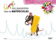 Salamandra 5. Taller de mayúsculas (Algar) - Josep Gregori Sanjuan - ALGAR EDITORIAL