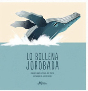 La Ballena Jorobada - Maria Jose Perez A.,Bernardita Garcia J. - Amanuta