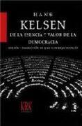 De la esencia y valor de la democracia (edición en tapa dura) - Hans Kelsen - KRK Ediciones