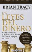 Las Leyes del Dinero - Brian Tracy - Taller Del Exito