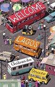 Welcome to Lagos (libro en inglés) - Chibundu Onuzo - Catapult