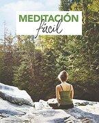 Meditacion Facil - Redaccion Rba Libros, S.A. - Rba Integral