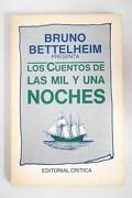 Bruno Bettelheim presenta Los cuentos de las mil y una noches
