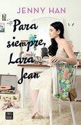 Para Siempre, Lara Jean - Jenny Han - Austral