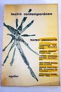 Teatro uruguayo contemporáneo:: Barranca abajo ; El león ciego ; Servidumbre ; Dios te salve ; El burlador de la pampa ; 1810
