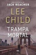 Trampa Mortal - Lee Child - Rba Libros