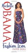 Michelle Obama Fashion Icon Paper Doll (Paper Dolls)