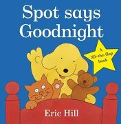 Spot Says Goodnight - Hill, Eric - Frederick Warne and Company