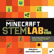 Unofficial Minecraft STEM Lab for Kids (Lab Series)