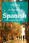 Lonely Planet Fast Talk Spanish (Phrasebook) (libro en Inglés) - Lonely Planet - Lonely Planet