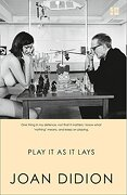 Play It as It Lays - Didion, Joan - Fourth Estate