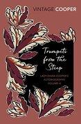 Trumpets From the Steep (Diana Cooper Autobiog 3) (libro en Inglés) - Lady Diana Cooper - Vintage Classics
