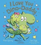 I Love You Dino-Daddy (Dino Family)