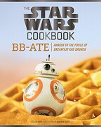 The Star Wars Cookbook. Bb-Ate