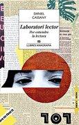 Laboratori lector - Daniel Cassany - Editorial Anagrama S.A.