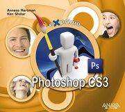 Exprime Photoshop cs3 - Annesa Hartman; Ken Sholar - Anaya Multimedia
