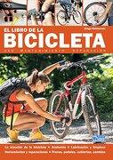 El libro de la Bicicleta - Uso, mantenimiento y reparación (Spanish Edition)