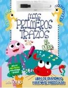 El Mar. Mis Primeros Trazos - Latinbooks - Latinbooks