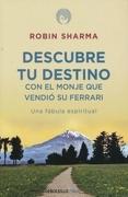 Descubre tu Destino con el Monje que ven - ROBIN SHARMA - Debolsillo
