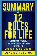 Summary of 12 Rules for Life: An Antidote to Chaos by Jordan b. Peterson (libro en Inglés) - Concise Reading - Independently Published