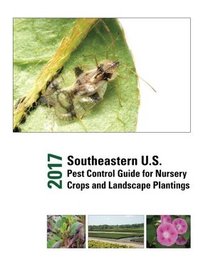 portada 2017 Southeastern U.s. Pest Control Guide For Nursery Crops And Landscape Plantings