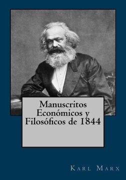 Libro Manuscritos Económicos Y Filosóficos De 1844 (spanish Edition), Karl  Marx, ISBN 9781544925325. Comprar en Buscalibre