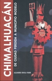 portada Chimalhuacán: de ciudad perdida a municipio modelo.