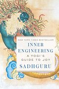 Inner Engineering: A Yogi's Guide to joy (libro en Inglés) - Sadhguru - Random House Inc