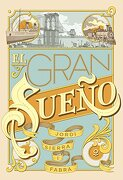 El Gran Sueño - Jordi Sierra I Fabra - Distribuciones Agapea - Libros Urgentes