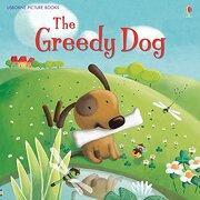 The Greedy dog (Picture Books) (libro en Englisch) - Rosie Dickins - Usborne Publishing Ltd