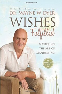 portada Wishes Fulfilled: Mastering the art of Manifesting (libro en Inglés)