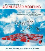 An Introduction to Agent-Based Modeling: Modeling Natural, Social, and Engineered Complex Systems With Netlogo (The mit Press) (libro en Englisch) - Uri Wilensky - Mit Pr