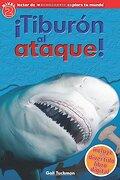 Scholastic Explora tu Mundo: Tiburon al Ataque!  (Spanish Language Edition of Scholastic Discover More Reader Level 2: Shark Attack! ) (Lector de.   Tu Mundo / Scholastic Discover More Readers) - Penelope Arlon - Scholastic Bk Services