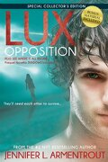 Lux: Opposition: Special Collector's Edition (a lux Novel) (libro en Englisch) - Jennifer L. Armentrout - Entangled Pub