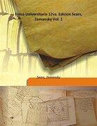 Fisica Universitaria 12Va. Edicion Sears, Zemansky Vol. 2 (libro en Inglés) - Zemansky Sears - Isha Books