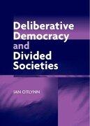 Deliberative Democracy and Divided Societies (libro en Inglés) - Ian O'flynn - Edinburgh University Press