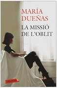 La Missió De L'oblit (lb) - María Dueñas - Labutxaca