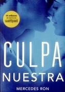 Culpa Nuestra - Mercedes Ron - Penguin Random House