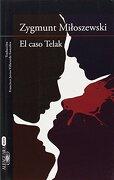 El Caso Telak (alfaguara Negra) - Zygmunt Miloszewski - Alfaguara
