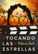 Tocando Las Estrellas (ellas Montena, Band 105270) - Rebecca Serle - Montena S A Ediciones