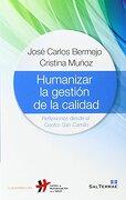 Humanizar la Gestion de Calidad (Cuadernos del Chs) - Jose Carlos Bermejo - Cristina Muñoz - Editorial Sal Terrae