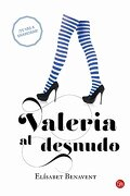 Valeria Al Desnudo (Saga Valeria 4) - Elísabet Benavent - Punto de lectura