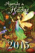 Agenda De Las Hadas 2015 / Fairies Agenda 2015 - Ediciones Obelisco - Ediciones Obelisco S.l.
